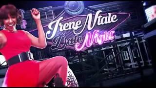 DATE NIGHT SEMBERA (CONCERT) - IRENE NTALE