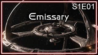 Star Trek Deep Space Nine Ruminations S1E01: Emissary
