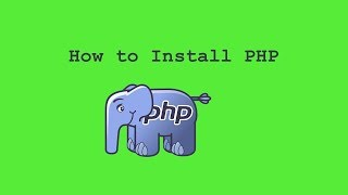 Installing PHP | How to install PHP