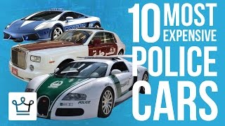 Top 10 Most Expensive Police Cars In The World