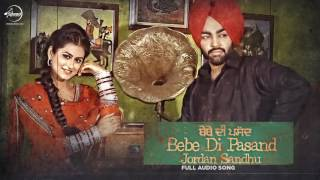 Bebe Di Pasand (Full Audio Song) | Jordan Sandhu | Punjabi Song Collection | Speed Records