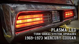 Plasma LED's and the '69-73 Cougar Sequential Turn Signal System