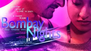 BOMBAY NIGHTS (2017) Latest Hindi Hot Short Movie | New HD 2017 |  Khushboo Poddaar, Rishank Tiwari