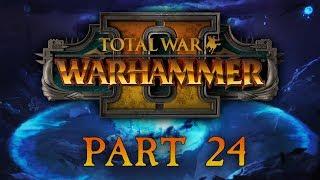 Total War: Warhammer 2 - Part 24 - Enter the Dragons
