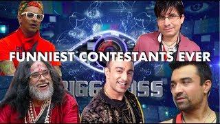 Bigg Boss Funniest Contestants Ever TOP 5