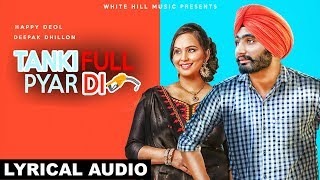 Tanki Full Pyar Di (Lyrical Audio) Happy Deol & Deepak Dhillon | White Hill Music