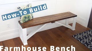 How To Build a Farmhouse Bench DIY Project | Woodworking