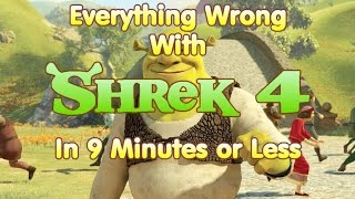 Everything Wrong With Shrek 4 in 9 Minutes or Less