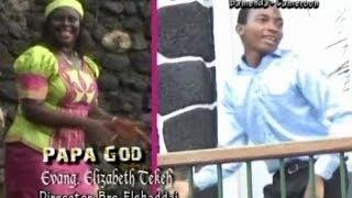Papa God Elizabeth Tekeh
