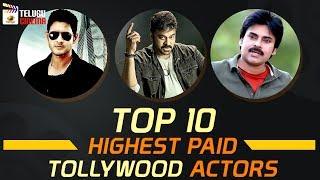 TOP 10 Highest PAID Tollywood Actors   Tollywood Latest Updates   Trending Videos   Telugu Cinema