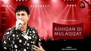 Debi Makhsoospuri | Ashiqan Di Mulaqaat | Punjabi Song 2015 | Official Full Video HD