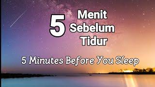 5 Menit Sebelum Tidur - Renungan Malam