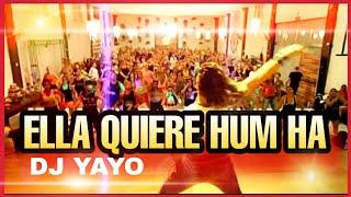 ZUMBA - DJ YAYO - Ella quiere humm haa / Esa Mami