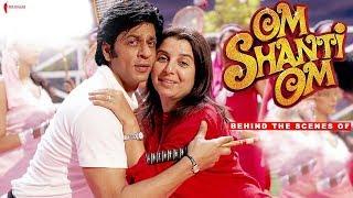 Making of Om Shanti Om | Deepika Padukone, Shah Rukh Khan, Arjun Rampal | A Farah Khan Film