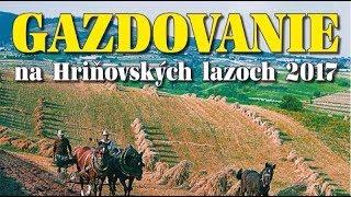 Gazdovanie na Hriňovských lazoch || Galaprogram + FS Hriňovčan