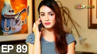 Amrit Aur Maya - Episode 89 uploaded on 31-07-2017 3456 views