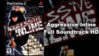 Aggressive Inline - Full Soundtrack HD