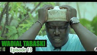 Wadial Tabaski 2016 - Épisode 13