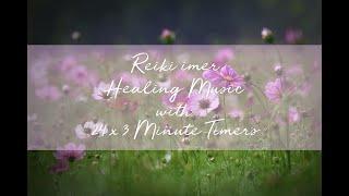 Reiki Healing Music with Reiki Timer 24 x 3 Minute Tibetan Bells - 1 hour 12 minutes