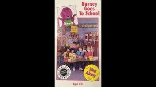 Opening & Closing To Barney Goes To School 1992 VHS