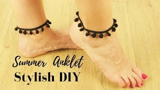 How To Make a Stylish Summer Pom Pom Anklet - Easy Foot Bracelet Tutorial - Jewelry Making