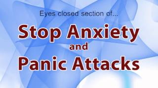 Stop Anxiety & Panic Attacks