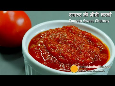 Xxx Mp4 Sweet Tomato Chutney Recipe Sweet N Spicy Tomato Chutney टमाटर की मीठी चटनी 3gp Sex