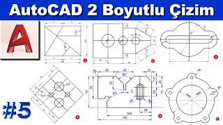 AutoCAD 2 Boyutlu Çizim Örnekleri #5 (Sesli)