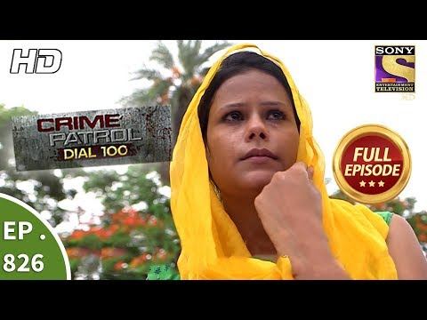Xxx Mp4 Crime Patrol Dial 100 Ep 826 Full Episode 23rd July 2018 3gp Sex