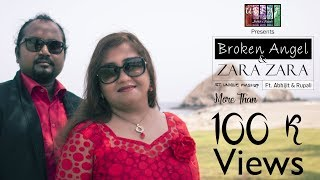Zara Zara & Broken Angel (Mashup) | Ulfat Unplugged ft. Rupali Rakshit & Abhijit Sen