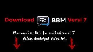 Download bbm Versi 7 -Blackberry bbm Versi 7 Downlad