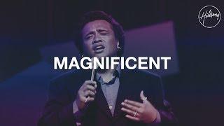 Magnificent - Hillsong Worship
