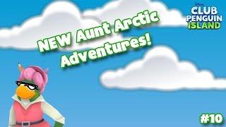 Club Penguin Island Episode #10 - NEW Aunt Arctic Adventures!