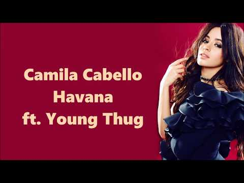 Camila Cabello ~ Havana ft. Young Thug ~ Lyrics mp3