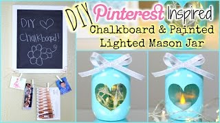 DIY: Pinterest Inspired Painted Lighted Mason Jar + DIY Chalkboard | Collab W/ Dearnessa