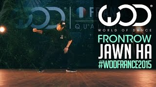 Jawn Ha | FRONTROW | World of Dance France Qualifier 2015 | #WODFrance