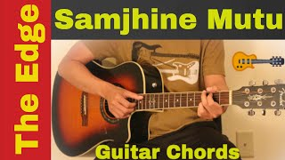 Samjhine Mutu | The Edge Band   guitar chords | lesson | tutorial