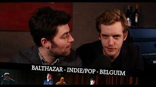 Balthazar (interview+live) for iConcerts France