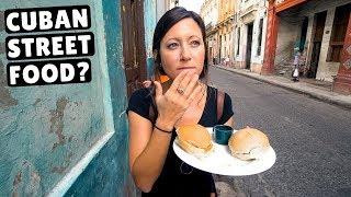 CUBAN STREET FOOD   What Locals Eat In Cuba   Havana Travel Vlog