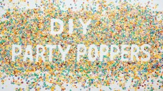 How to make DIY party poppers