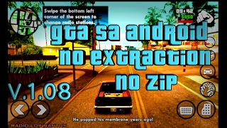 Download GTA SA android without extraction,no zip v1.08(latest)