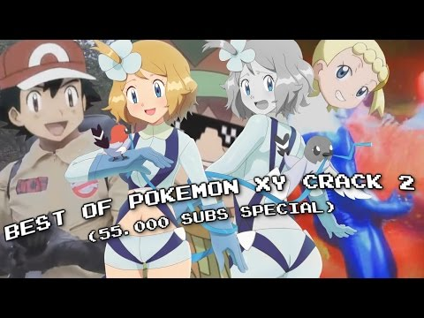 ☆BEST OF POKEMON XY CRACK 2 COMPILATION☆ [55K Subs SPECIAL]