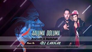 Aaluma Doluma Tamil Remix By DjLakhan amp DjHari Surat