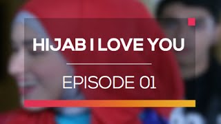 Hijab I Love You - Episode 01