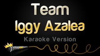 Iggy Azalea - Team (Karaoke Version)
