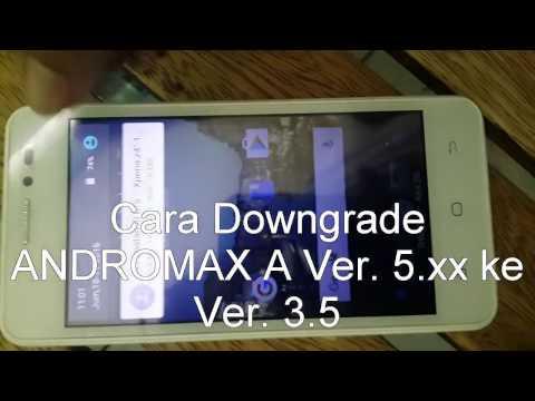 Cara Downgrade ANDROMAX A ver. 5.xx ke Ver. 3.5