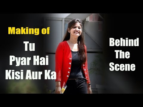 Xxx Mp4 Making Of Tu Pyar Hai Kisi Aur Ka Video Un Cut Footage Behind The Scene By Nix Record 3gp Sex