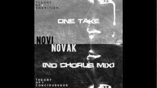 Novi Novak - One Take (No Chorus Mix)