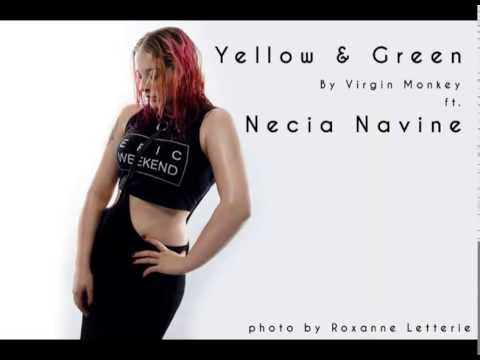 Yellow & Green - Drum & Bass by Virgin Monkey ft Necia Navine