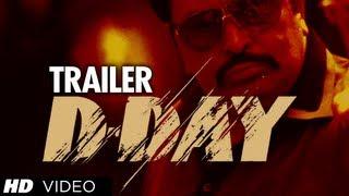 D-Day Theatrical Trailer   Rishi Kapoor, Arjun Rampal, Irrfan Khan, Huma Qureshi & Shruti Haasan